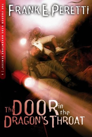 The Door in the Dragon's Throat by Frank Peretti