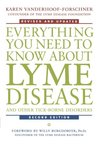 Everything You Need to Know about Lyme Disease and Other Tick... by Karen Vanderhoof-Forschner
