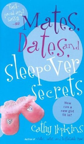 Mates, Dates, and Sleepover Secrets by Cathy Hopkins