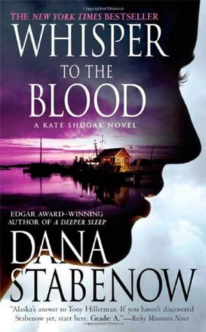 Whisper To The Blood by Dana Stabenow