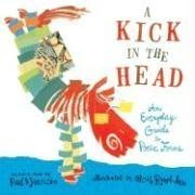 A Kick in the Head by Paul B. Janeczko