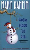 Snow Place to Die (Bed-and-Breakfast Mysteries, #13)