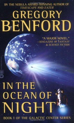 In the Ocean of Night by Gregory Benford