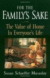 For the Family's Sake by Susan Schaeffer Macaulay