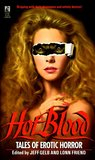 Hot Blood: Tales of Erotic Horror (Hot Blood, #1)