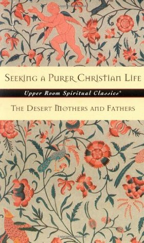 Seeking a Purer Christian Life by Keith Beasley-Topliffe