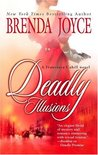 Deadly Illusions (Francesca Cahill Deadly, #7)