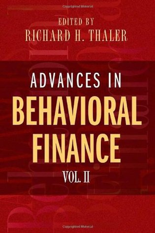 Advances in Behavioral Finance, Volume II by Richard H. Thaler