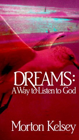 Download Dreams: A Way to Listen to God iBook by Morton T. Kelsey