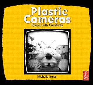 Plastic Cameras by Michelle Bates