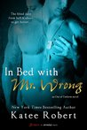 In Bed with Mr. Wrong (Out of Uniform, #1)