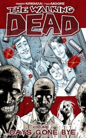 The Walking Dead, Volume 1 by Robert Kirkman