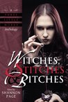 Witches, Stitches & Bitches (A Three Little Words Anthology) by Christine Morgan