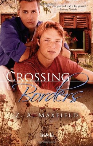 Crossing Borders by Z.A. Maxfield