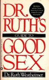 Dr. Ruth's Guide to Good Sex