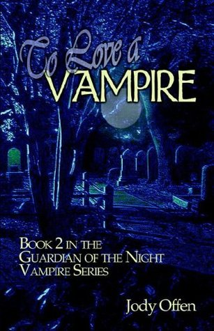 To Love a Vampire by Jody Offen