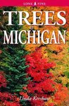 Trees of Michigan: Including Tall Shrubs