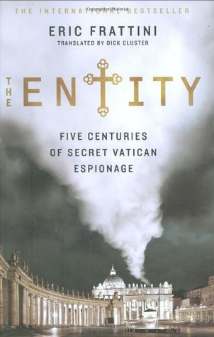 The Entity: Five Centuries of Secret Vatican Espionage
