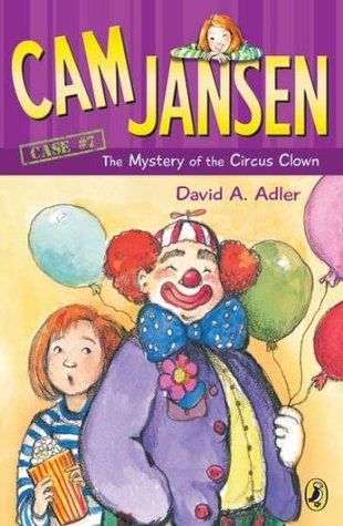 The Mystery of the Circus Clown by David A. Adler