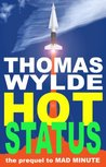 Hot Status (the prequel to MAD MINUTE)