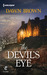 The Devil's Eye by Dawn  Brown