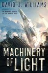 The Machinery of Light (Autumn Rain #3)