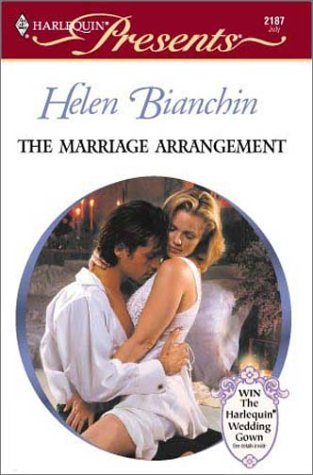 The Marriage Arrangement by Helen Bianchin