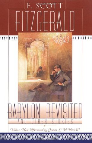 babylon revisisted Babylon revisited has 1,063 ratings and 82 reviews mohsin said: eiffel tower on a moonlit nightin november i unexpectedly came upon f scott fitzgera.
