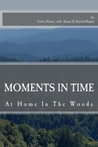 Moments In Time by Calvin Hunter