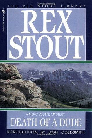 Death of a Dude by Rex Stout