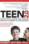 Teen 2.0: What Every Parent, Educator, and Student Needs to Know About Ending Teen Turmoil