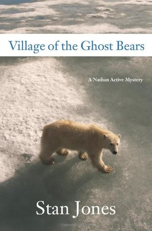 Village of the Ghost Bears (Nathan Active Mystery, #4)