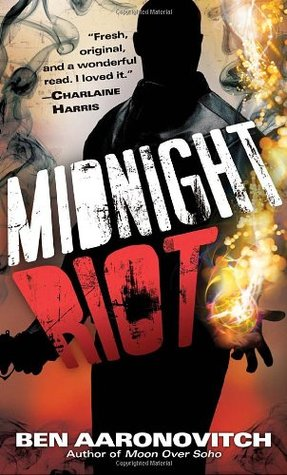 Midnight Riot (Peter Grant) - Ben Aaronovitch