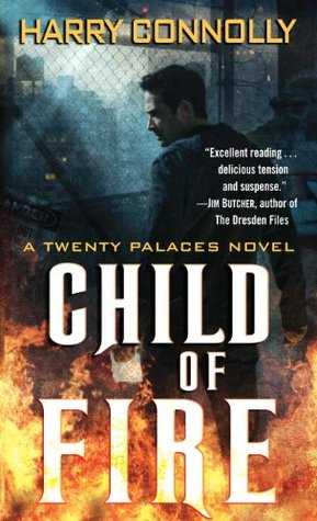 Child of Fire by Harry Connolly