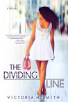 The Dividing Line by Victoria H. Smith