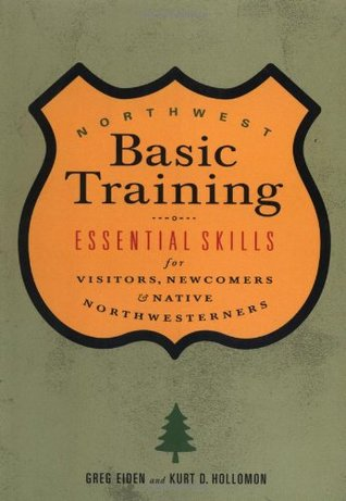 Northwest Basic Training by Greg Eiden