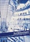 Architecture: From Pre-history to Postmodernism: Library Edition