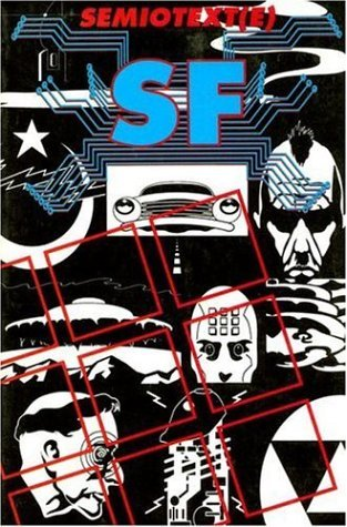 Semiotext(e) SF by Rudy Rucker