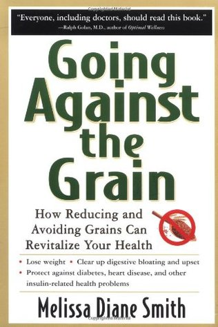 Going Against the Grain by Melissa Diane Smith