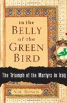 In the Belly of the Green Bird: The Triumph of the Martyrs in Iraq