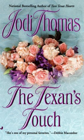 The Texan's Touch by Jodi Thomas