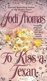 To Kiss a Texan (The McLain Series 2)