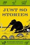 Just So Stories by Rudyard Kipling