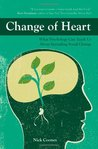 Change of Heart: What Psychology Can Teach Us about Spreading Social Change
