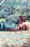 Come Back to me by Candice Terry