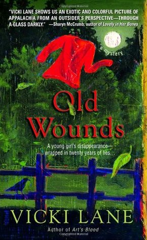 Old Wounds by Vicki Lane