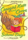 School Days (Cowgirl Kate and Cocoa #3)