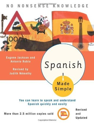 Spanish Made Simple: Revised and Updated