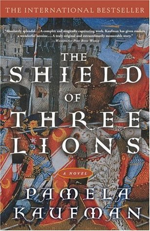 The Shield of Three Lions by Pamela Kaufman