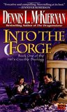 Into the Forge (Mithgar, #3; Hèl's Crucible, #1)